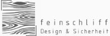 feinschliff Design & Sicherheit